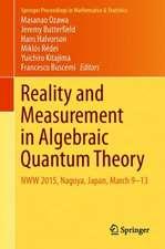 Reality and Measurement in Algebraic Quantum Theory: NWW 2015, Nagoya, Japan, March 9-13