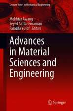 Advances in Material Sciences and Engineering