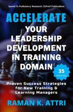 Accelerate Your Leadership Development in Training Domain