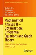 Mathematical Analysis II: Optimisation, Differential Equations and Graph Theory: ICRAPAM 2018, New Delhi, India, October 23–25