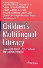 Children's Multilingual Literacy: Fostering Childhood Literacy in Home and Community Settings