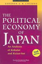 The Political Economy of Japan:  An Analysis of Kokutai and Keizai-Kai