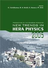 New Trends in Hera Physics 2005 - Proceedings of the Ringberg Workshop