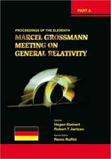 Eleventh Marcel Grossmann Meeting, The:  On Recent Developments in Theoretical and Experimental General Relativity, Gravitation and Relativistic Field