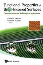 Functional Properties of Bio-Inspired Surfaces