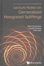 Lecture Notes on Generalized Heegaard Splittings