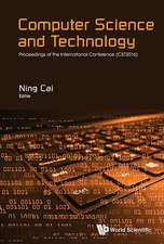 Computer Science and Technology - Proceedings of the International Conference (Cst2016)