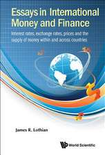 Essays in International Money and Finance: Interest Rates, Exchange Rates, Prices and the Supply of Money Within and Across Countries
