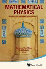 Mathematical Physics: Proceedings of the 14th Regional Conference: 14th Regional Conference on Mathematical Physics