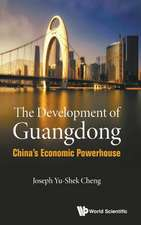 Development of Guangdong, The: China's Economic Powerhouse