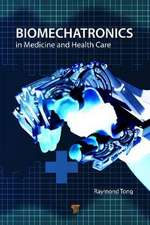Biomechatronics in Medicine and Health Care