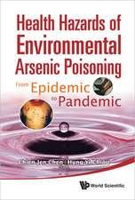 Health Hazards of Environmental Arsenic Poisoning