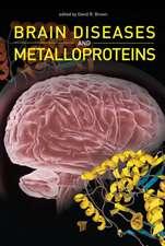 Brain Diseases and Metalloproteins