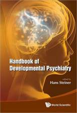 Handbook of Developmental Psychiatry