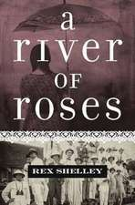 River of Roses