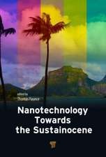 Nanotechnology Toward the Sustainocene