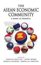 The ASEAN Economic Community:  A Work in Progress