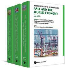 World Scientific Reference on Asia and the World Economy (in 3 Volumes):  A Modern Development (2nd Edition)