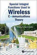 Special Integral Functions Used in Wireless Communications Theory