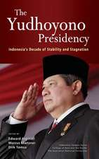 The Yudhoyono Presidency:  Indonesia's Decade of Stability and Stagnation