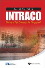 Intraco:  Blazing a Trail Overseas for Singapore?