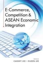 E-Commerce, Competition & ASEAN Economic Integration