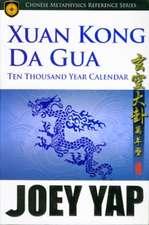Xang Kong Da Gua 10,000 Year Calendar