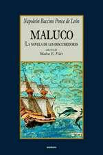 Maluco, La Novela de Los Descubridores