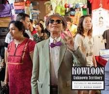 Kowloon: Unknown Territory