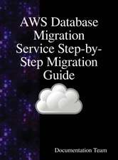 AWS Database Migration Service Step-by-Step Migration Guide