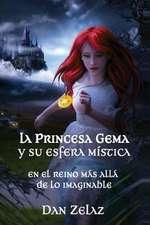 La Princesa Gema y Su Esfera Mistica