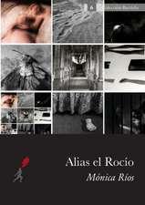Alias El Rocio