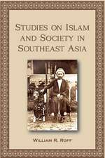 Studies in Islam and Society in Southeast Asia