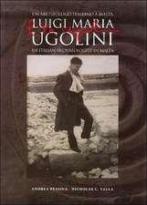 L M Ugolini:  An Italian Archaeologist in Malta