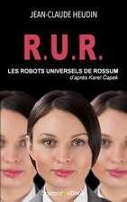 R.U.R. Les Robots Universels de Rossum